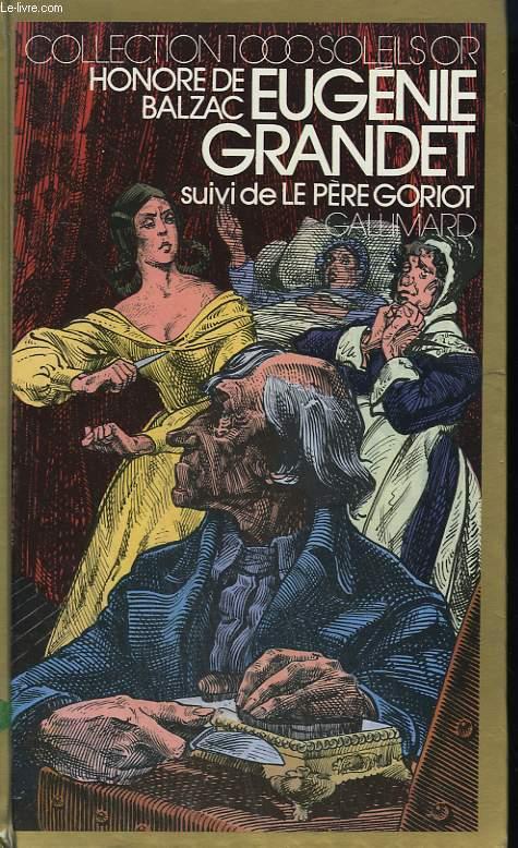 EUGENIE GRANDET SUIVI DE LE PERE GORIOT. COLLECTION : 1 000 SOLEILS OR.