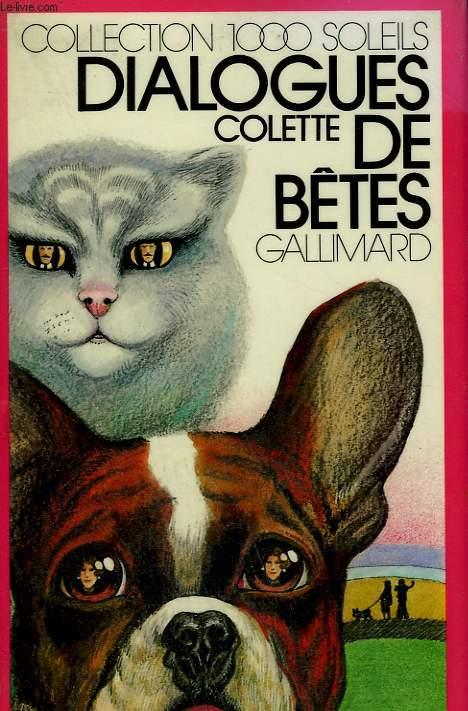 DIALOGUES DE BETES.  COLLECTION : 1 000 SOLEILS.