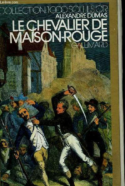 LE CHEVALIER DE MAISON-ROUGE. COLLECTION : 1 000 SOLEILS OR.