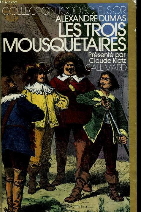 LES TROIS MOUSQUETAIRES.  COLLECTION : 1 000 SOLEILS OR.