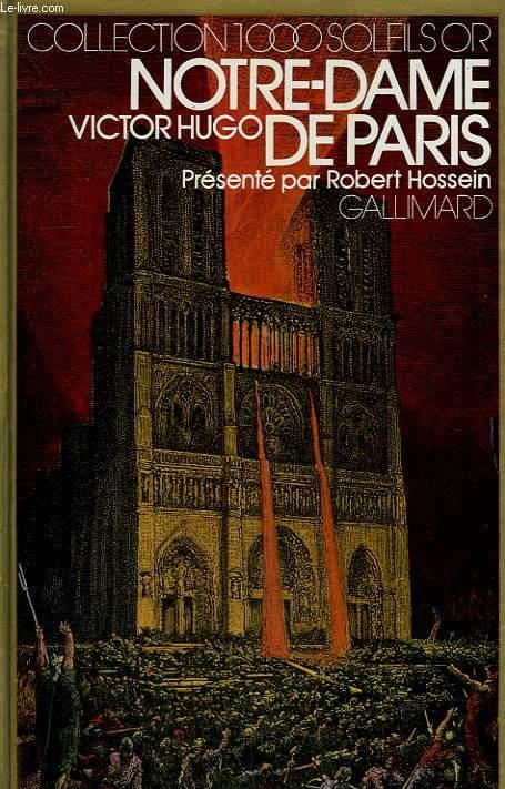 NOTRE DAME DE PARIS. COLLECTION : 1 000 SOLEILS OR.