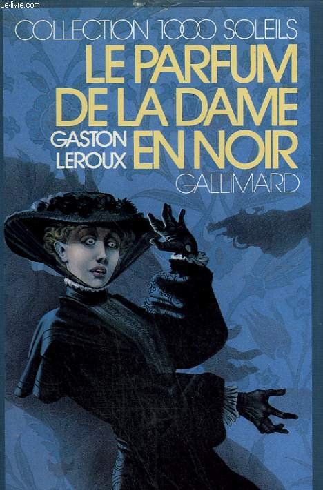 LE PARFUM DE LA DAME EN NOIR. COLLECTION : 1 000 SOLEILS.