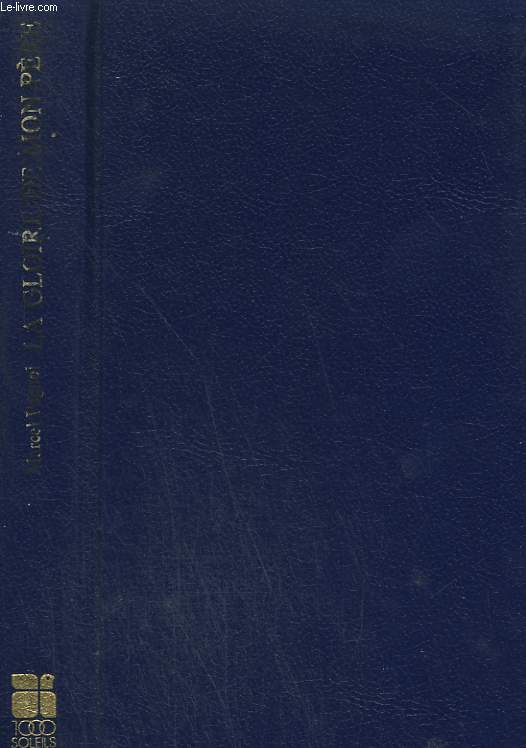 SOUVENIRS D'ENFANCE TOME 1 : LA GLOIRE DE MON PERE. COLLECTION : 1 000 SOLEILS.