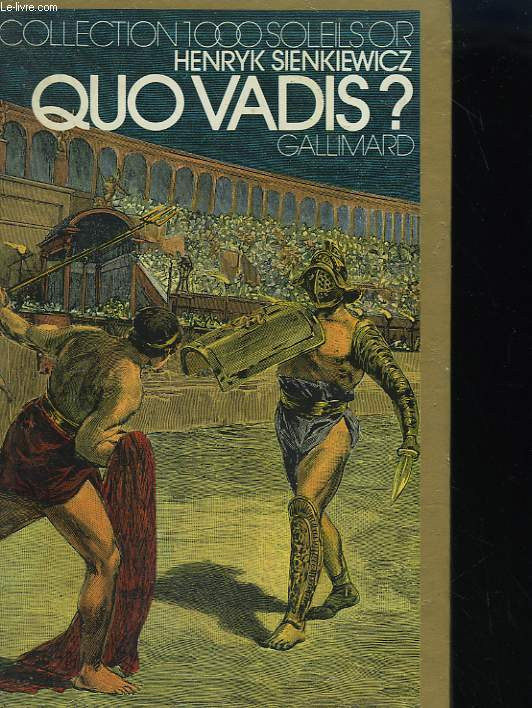 QUO VADIS ? COLLECTION : 1 000 SOLEILS OR.