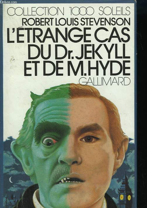 L'ETRANGE CAS DU DR. JEKYLL ET DE M. HYDE. COLLECTION : 1 000 SOLEILS.