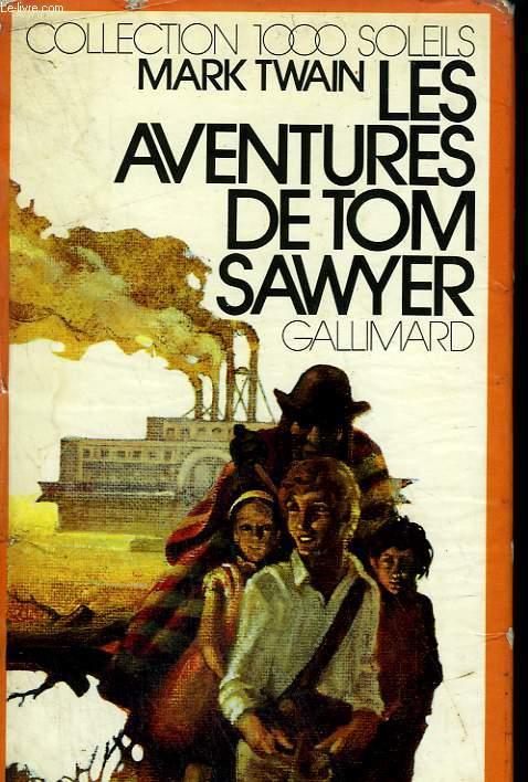LES AVENTURES DE TOM SAWYER. COLLECTION : 1 000 SOLEILS.