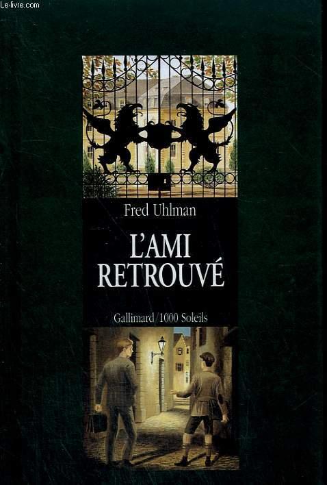 L'AMI RETROUVE. COLLECTION : 1 000 SOLEILS.