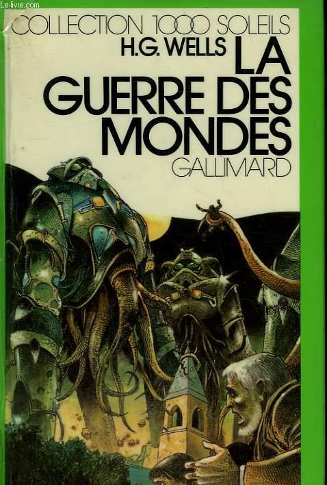 LA GUERRE DES MONDES. COLLECTION : 1 000 SOLEILS.