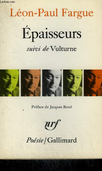 EPAISSEURS SUIVI DE VULTURNE. COLLECTION : POESIE.