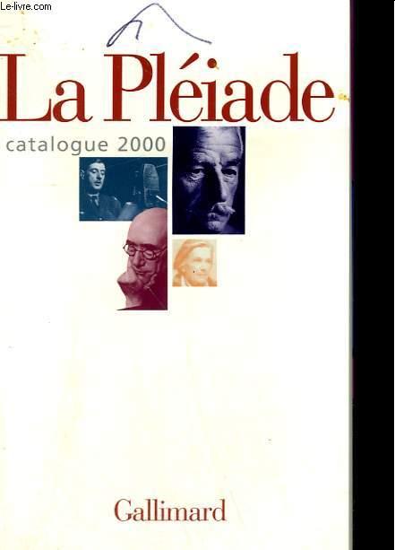 CATALOGUE 2000. BIBLIOTHEQUE DE LA PLEIADE.