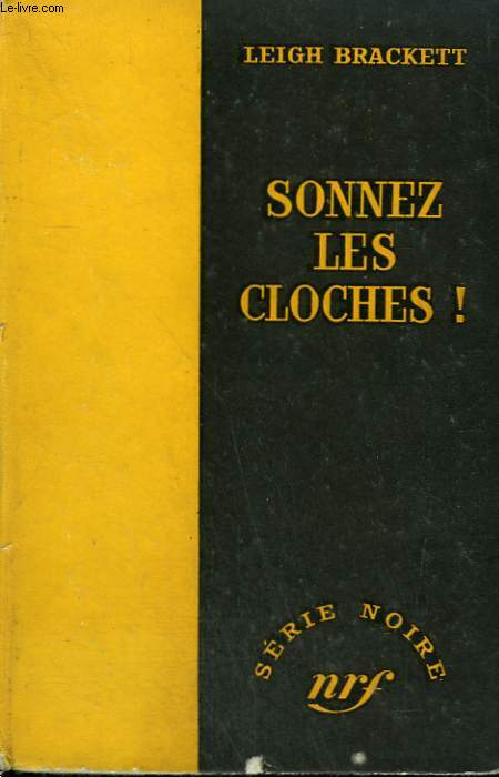 SONNEZ LES CLOCHES ! ( THE TIGER AMONG US ). COLLECTION : SERIE NOIRE SANS JAQUETTE N° 406