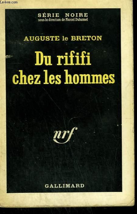 DU RIFIFI CHEZ LES HOMMES. COLLECTION : SERIE NOIRE N° 185