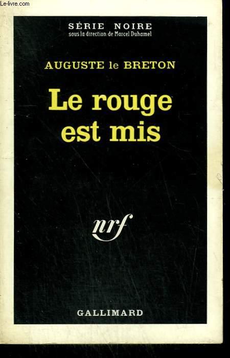 LE ROUGE EST MIS. COLLECTION : SERIE NOIRE N° 213