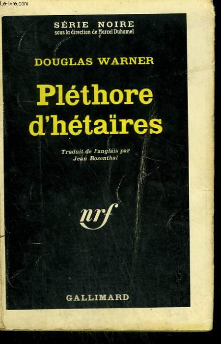 PLETHORE D'HETAIRES. COLLECTION : SERIE NOIRE N° 822