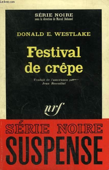 FESTIVAL DE CREPE. COLLECTION : SERIE NOIRE N° 979