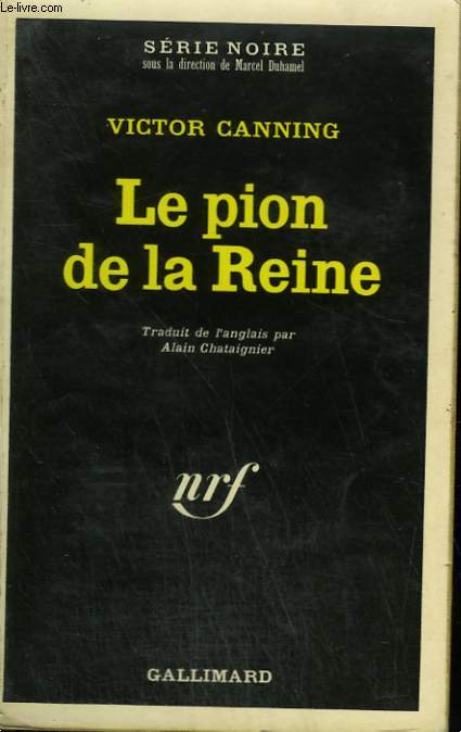LE PION DE LA REINE. COLLECTION : SERIE NOIRE N°  1415