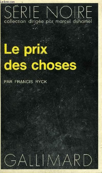COLLECTION : SERIE NOIRE N° 1600 LE PRIX DES CHOSES