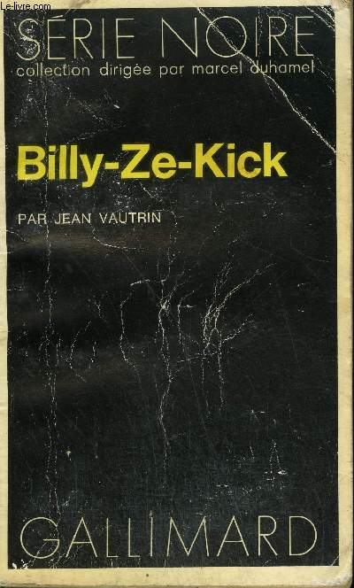 COLLECTION : SERIE NOIRE N° 1674 BILLY-ZE-KICK