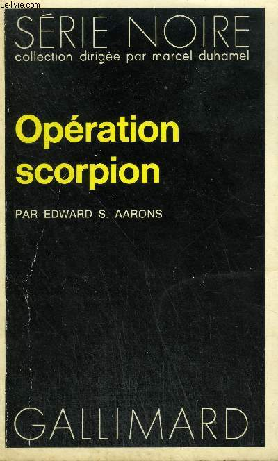 COLLECTION : SERIE NOIRE N° 1688 OPERATION SCORPION