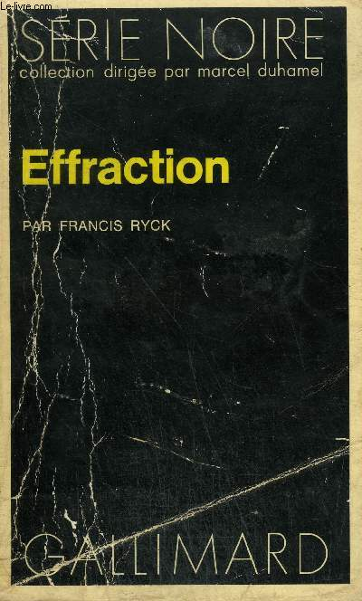 COLLECTION : SERIE NOIRE N° 1705 EFFRACTION