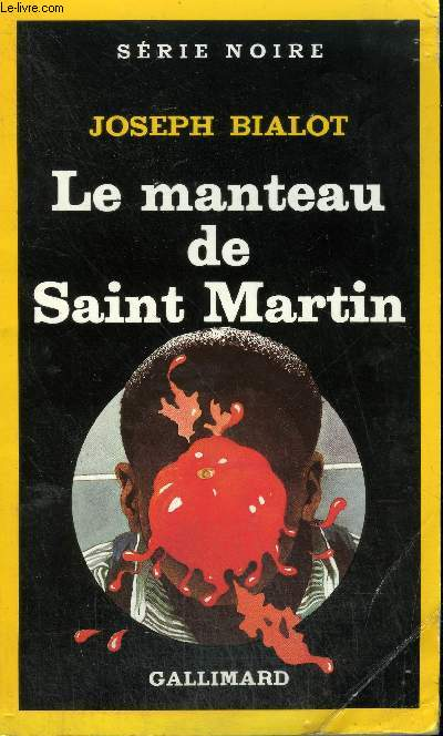 COLLECTION : SERIE NOIRE N° 1994 LE MANTEAU DE SAINT MARTIN