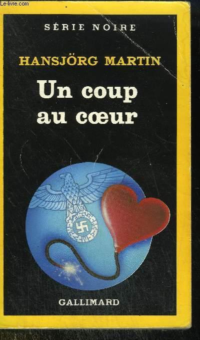 COLLECTION : SERIE NOIRE N° 2086 UN COUP AU COEUR / (HERZSCHLAG)