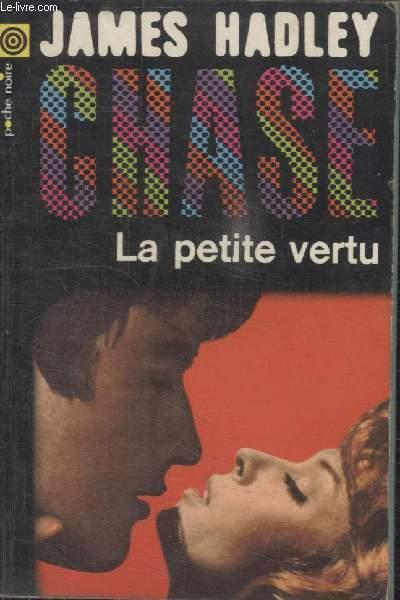 COLLECTION LA POCHE NOIRE. N°40 LA PETITE VERTU.