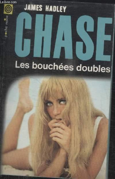 COLLECTION LA POCHE NOIRE. N° 85 LES BOUCHEES DOUBLES.