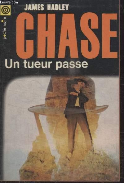 COLLECTION LA POCHE NOIRE. N°88 UN TUEUR PASSE.