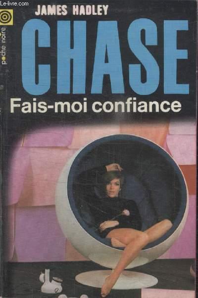 COLLECTION LA POCHE NOIRE. N°  121 FAIS MOI CONFIANCE.