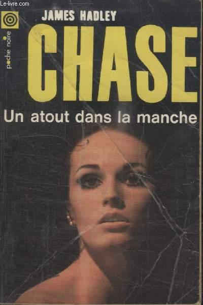 COLLECTION LA POCHE NOIRE. N°  130 UN ATOUT DANS LA MANCHE.