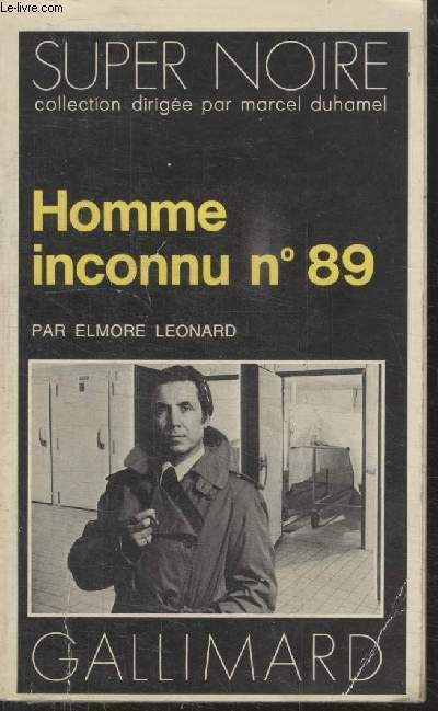COLLECTION SUPER NOIRE N° 86. HOMME INCONNU N°89.