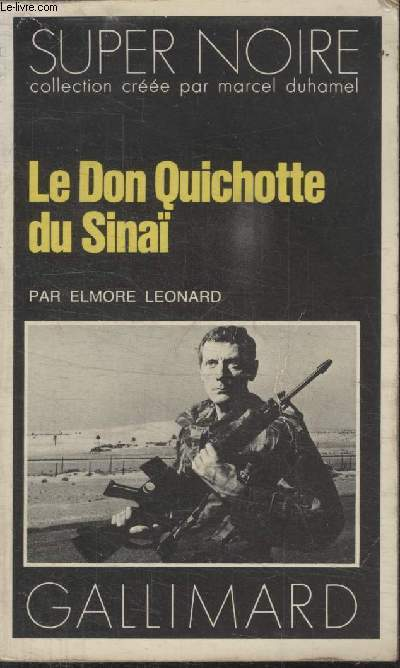 COLLECTION SUPER NOIRE N°  105. LE DON QUICHOTTE DU SINAI.