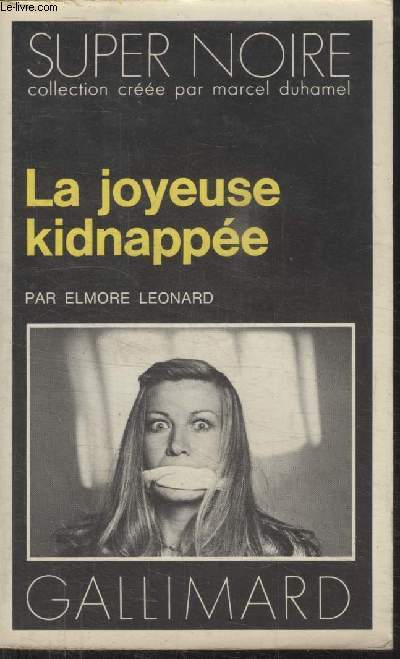 COLLECTION SUPER NOIRE N°  123. LA JOYEUSE KIDNAPPEE.