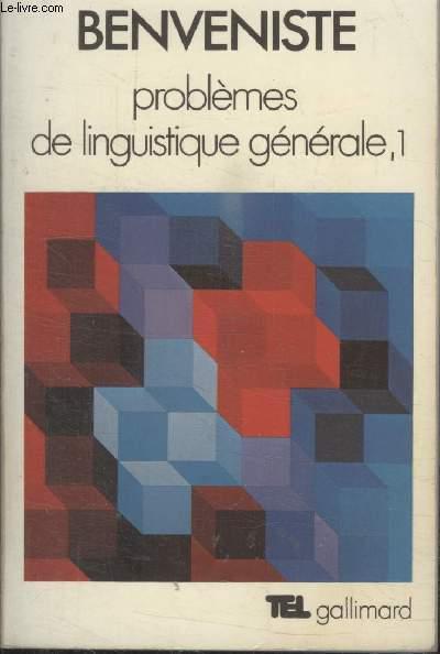 COLLECTION  TEL N° 7. PROBLEME DE LINGUISTIQUE GENERALE , 1.