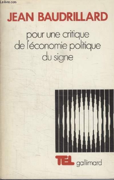 COLLECTION  TEL N° 12. POUR UNE CRITIQUE DE LECONOMIE