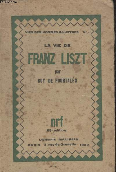 COLLECTION  VIES DES HOMMES ILLUSTRES N° 1. FRANZ LISZT.