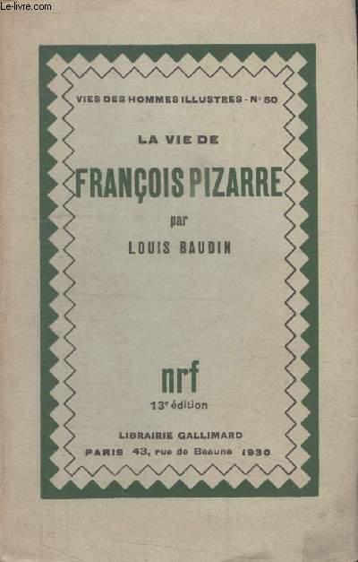COLLECTION  VIES DES HOMMES ILLUSTRES N°  50. LA VIE DE FRANCOIS PIZARRE.
