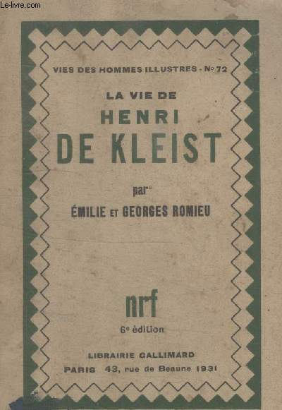COLLECTION  VIES DES HOMMES ILLUSTRES N°  72. LA VIE DHENRI DE KLEIST.