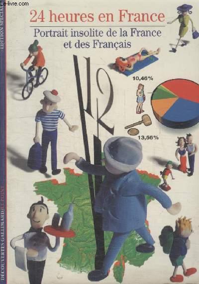 COLLECTION DECOUVERTES GALLIMARD N°   342. 24 HEURES EN FRANCE. PORTRAIT INSOLITE DE LA FRANCE ET DES FRANCAIS.