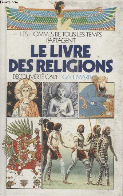 COLLECTION DECOUVERTE CADET. LE LIVRE DES RELIGIONS.