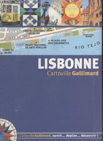 COLLECTION CARTOVILLE GALLIMARD. LISBONNE.