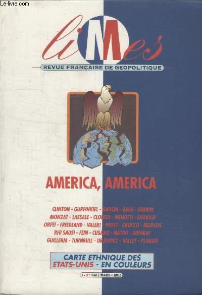 COLLECTION FRANCAISE DE GEOPOLITIQUE. AMERICA, AMERICA.