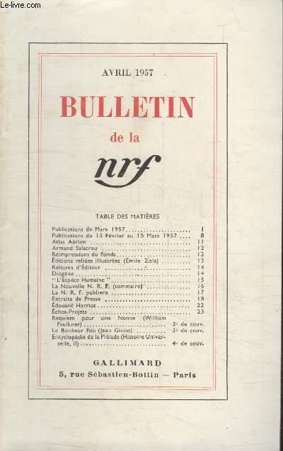 BULLETIN AVRIL 1957 N°114. PUBLICATION DE MARS 1957/PUBLICATION DU 15 FEVRIER AU 15 MARS 1957/ATLAS AERIEN/ARMAND SALACROU/REIMPRESSION DU FONDS/EDITIONS RELIEES ILLUSTREES (EMILE ZOLA)/ RELIURES DEDITEUR/DIOGENE/LESPECE HUMAINE/LA NOUVELLE N.R.F.