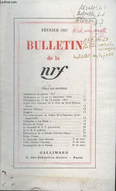 BULLETIN FEVRIER 1957 N°112. PUBLICATIONS DU JANVIER 1957/PUBLICATIONS DU 15 AU 31 DECEMBRE 1956/ PUBLICATIONS DU 1er AU 15 JANVIER 1957/GRAND PRIX LITTERAIRE DE LA VILLE DE PARIS/ RELIURE DEDITEUR/DIOGENE/ PRIX INTERNATIONAL DE POESIE ETNA-TAORMINA.