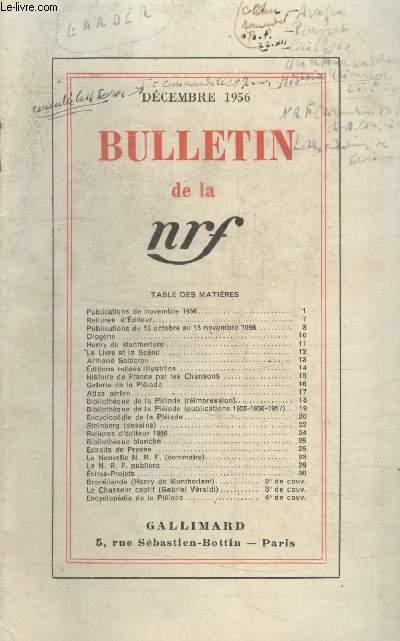 BULLETIN DECEMBRE 1956 N°110. PUBLICATIONS DE NOVEMBRE 1956/RELIURES DEDITEUR/ PUBLICTIONS DU 15 OCTOBRE AU 15 NOVEMBRE 1956/DIOGENE/HENRY DE MONTHERLANT/LE LIVRE ET LA SCENE/ARMAND SALACROU/ EDITIONS RELIEES ILLUSTREES.