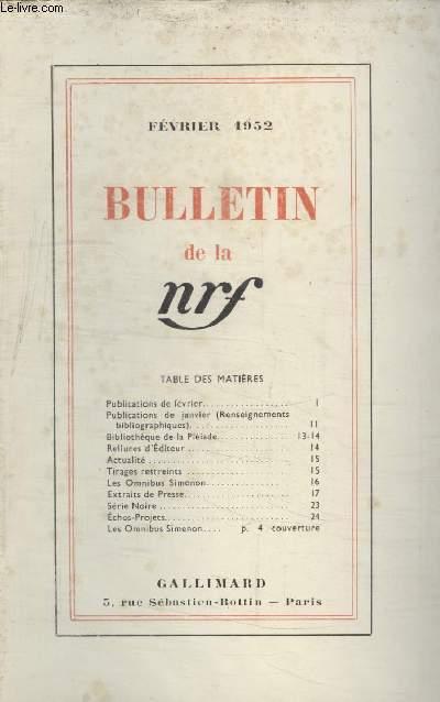 BULLETIN FEVRIER 1952 N°55. PUBLICATIONS DE FEVRIER/ PUBLICATIONS DE JANVIER/ BIBLIOTHEQUE DE LA PLEIADE/ RELIURES DEDITEUR/ ACTUALITE/ TIRAGE RESTREINTS/ LES OMNIBUS SIMENON/ EXTRAIT DE LA PRESSE/ SERIE NOIRE/ ECHOS-PROJETS/ LES OMNIBUS SIMENON.