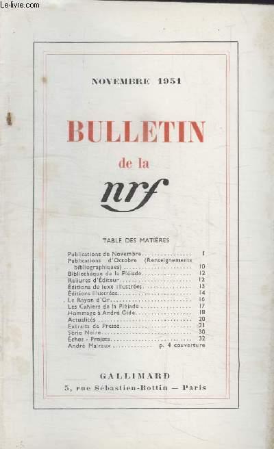 BULLETIN NOVEMBRE 1951 N°52. PUBLICATIONS DE NOVEMBRE/ PUBLICATIONS DOCTOBRE/ BIBLIOTHEQUE DE LA PLEIADE/ RELIURES DEDITEUR/ EDITIONS DE LUXE ILLUSTREES/ EDITIONS ILLUSTREES/ LE RAYON DOR/ LES CAHIERS DE LA PLEIADE/ HOMMAGE A ANDRE GIDE/ ACTUALITES.
