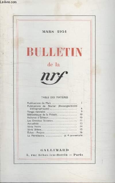 BULLETIN MARS 1951 N°45. PUBLICATIONS DE MARS/ PUBLICATIONS DE FEVRIER/TIRAGE RESTREINT/ BIBLIOTHEQUE DE LA PLEIADE/ RELIURES DEDITEUR/ LES OMNIBUS SIMENON/ ACTUALITES/ SERIE NOIRE/ SERIE BLEME/ECHOS-PROJETS/ LA MERIDIENNE.
