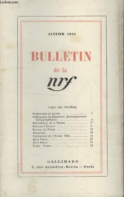 BULLETIN JANVIER 1951 N°43. PUBLICATIONS DE JANVIER/ PUBLICATIONS DE DECEMBRE/ BIBLIOTHEQUE DE LA PLEIADE/ RELIURES DEDITEUR/ EXTRAITS DE PRESSE/ ACTUALITES/ PUBLICATIONS DE LANNEE 1950/ SERIE NOIRE/ SERIE BLEME/ ECHOS-PROJETS.
